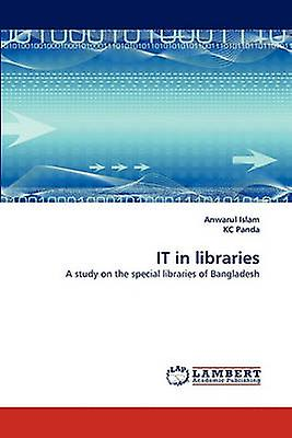 IT in libraries by Islam & Anwarul