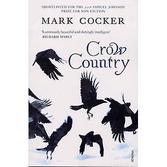 Crow Land von Mark Cocker - 9780099485087 Buch