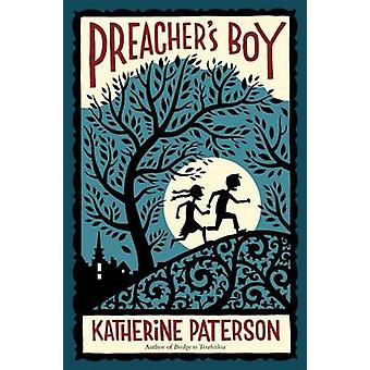 Preacher's Boy by Katherine Paterson - 9780544104907 Book