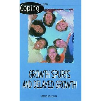 With Growth Spurts and Delayed Growth by James Fiscus - J Fiscus - 97