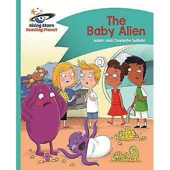 Reading Planet - The Baby Alien - Turquoise - Comet Street Kids by Ada