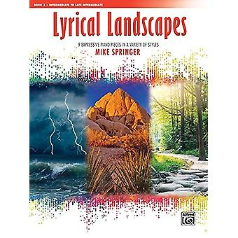 Lyrical Landscapes - Bk 3 - 9 Expressive Piano Pieces in a Variety of