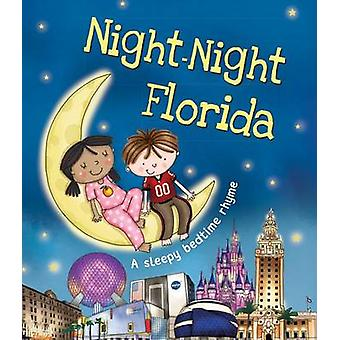 Night-Night Florida by Katherine Sully - Helen Poole - 9781492642183