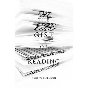 The Gist of Reading by Andrew Elfenbein - 9781503603851 Book