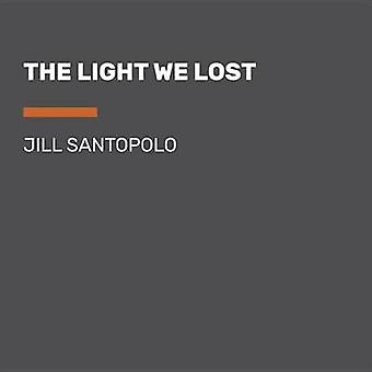 The Light We Lost - Large Print by Jill Santopolo - 9781524778330 Book