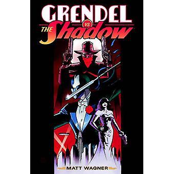 Grendel vs. the Shadow by Matt Wagner - 9781616556426 Book