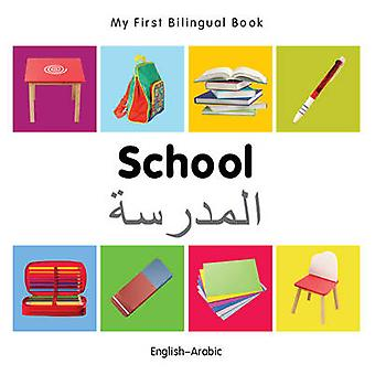 My First Bilingual Book - School by Milet - 9781840598902 Book