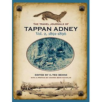 The Travel Journals of Tappan Adney Vol. 2, 1891-1896