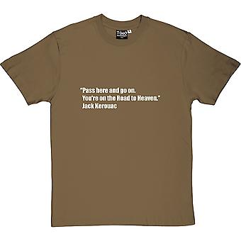 Jack Kerouac Road To Heaven Quote Men's T-Shirt