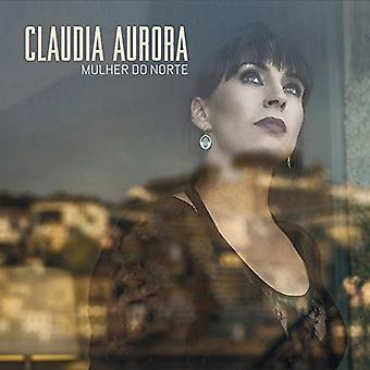 Claudia Aurora - Mulher Do Norte [Vinyl] USA import