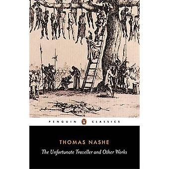 Der unglückliche Reisende- und andere Werke von Thomas Nash - J. Steane