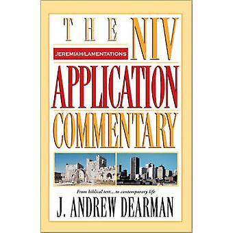 Jeremia - klagerop av Andrew J. Dearman - 9780310206163 bok