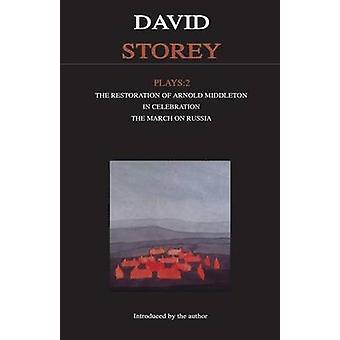 Storey Plays - v. 2 -  -Restoration of Arnold Middleton - -  -In Celebrati