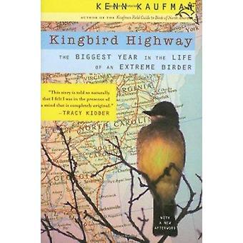 Kingbird Highway - die größte Jahr im Leben von einer extremen Birder-b