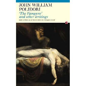 The Vampyre and Other Writings by John William Polidori - Franklin Bi