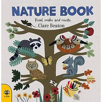Nature Book by Clare Beaton - Clare Beaton - 9781909767973 Book