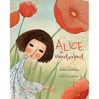 Alice in Wonderland by  -Manuela Adreani - 9788854412552 Book