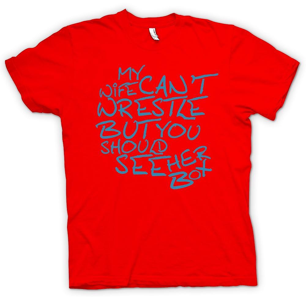Heren T-shirt - mijn vrouw niet worstelen, maar zie je haar doos - grappige ruwe