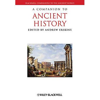 A Companion to Ancient History by Andrew Erskine - 9781118451366 Book