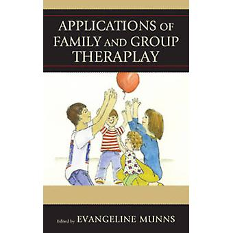 Applications of Family and Group Theraplay by Evangeline Munns - 9781