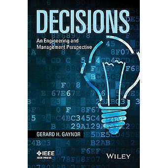 Beslutninger - en ingeniør- og Management perspektiv af Gerard H. Gay