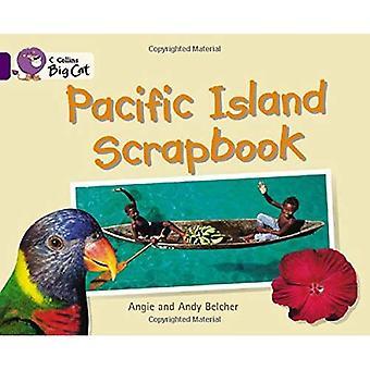 Pacific Island Scrapbook: Bande 08/Purple (Collins Big Cat)