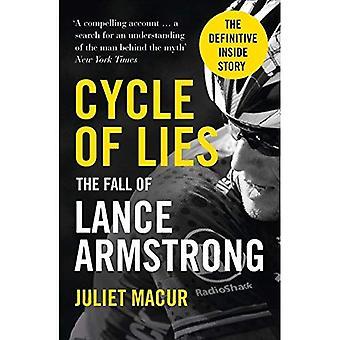 Cykeln av lögner: nedgången av Lance Armstrong