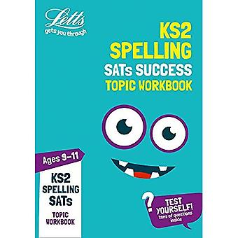 KS2 English Spelling Age 9-11 SATs Topic Practice Workbook