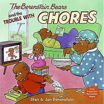 The Berenstain Bears and the Trouble with Chores [With Press-Out Berenstain Bears] (Berenstain Bears (8x8 Paperback))