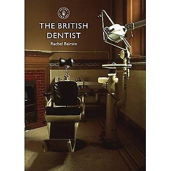 The British Dentist (Shire Library)