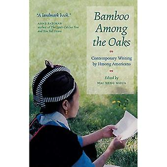 Bamboo Among the Oaks: Contemporary Writing by Hmong Americans