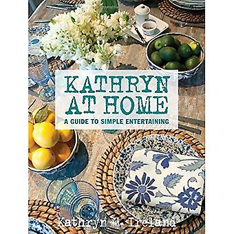 Kathryn à la maison: un Guide Simple divertissement
