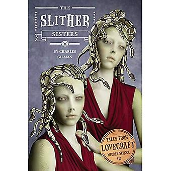 The Slither Sisters: Tales from Lovecraft Middle School #2