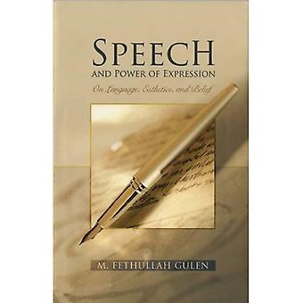 Speech and Power of Expression: On Language, Esthetics, and Belief