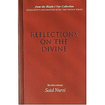 Reflections of the Divine: From the Risale-i Nur Collection