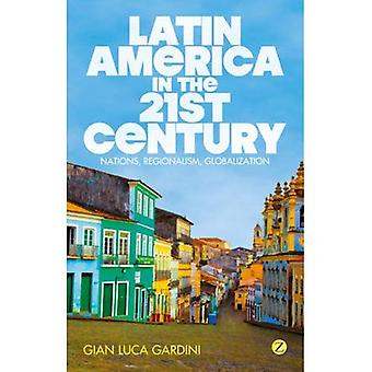Latin America in the 21st Century