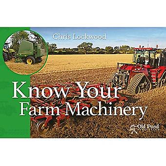 Know Your Farm Machinery (Know Your... Series)