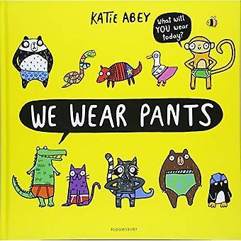 We Wear Pants
