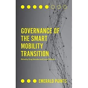 Governance of the Smart Mobility Transition (Emerald� Points)