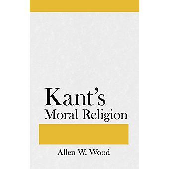 Kants moralske Religion af Allen W. Wood - 9780801475528 bog