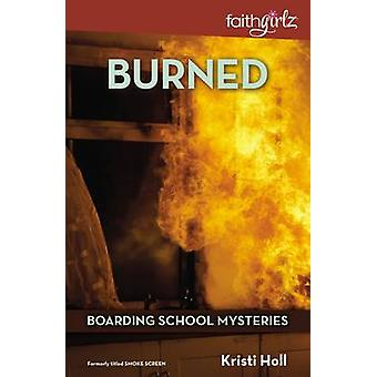 Burned by Holl & Kristi