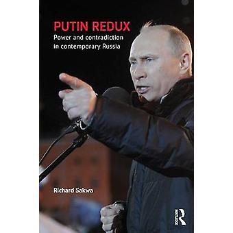 بوتين السلطة مسترجع والتناقض في روسيا المعاصرة بريتشارد & قنبوع