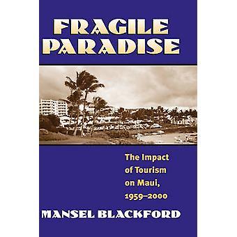 Fragile Paradise by Blackford & Mansel G.