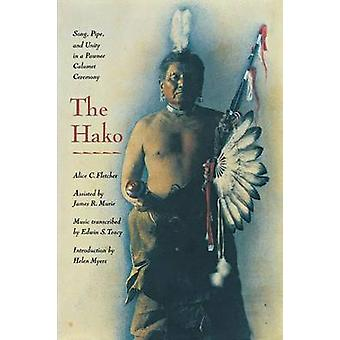 The Hako Song Pipe and Unity in a Pawnee Calumet Ceremony by Fletcher & Alice C.