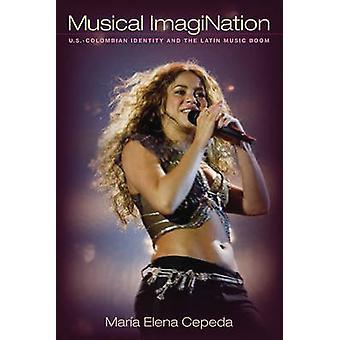 Musikalische Fantasie U.SColombian Identität und der lateinamerikanischen Musik Boom von Cepeda & Maria Elena