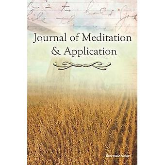 Journal of meditatie en de toepassing daarvan door Mason & Shahnaaz