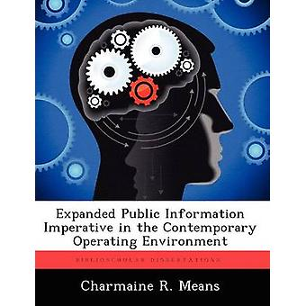 Expanded Public Information Imperative in the Contemporary Operating Environment by Means & Charmaine R.