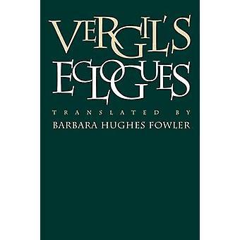 Vergils Eclogues by Fowler & Barbara Hughes