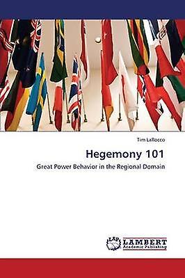 Hegemony 101 by Larocco Tim