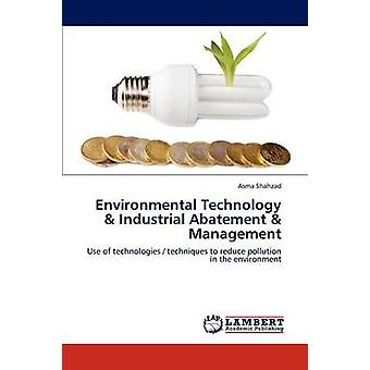 Environmental Technology  Industrial Abatement  Management by Shahzad & Asma